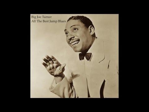 Big Joe Turner - All Best Jump Blues Music (Fantastic Blues Records) [Greatest Songs Masterpieces]