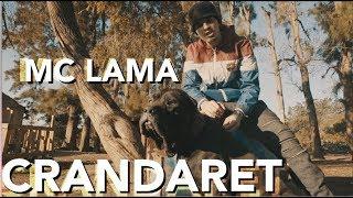 CRANDARET - MC LAMA (Clip Officiel)
