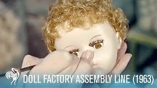 The Doll Factory's Assembly Line (1963) | British Pathé