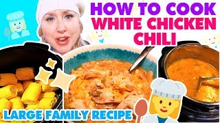 How To Cook White Chicken Chili | Instant Pot Recipe | Large Family Meals