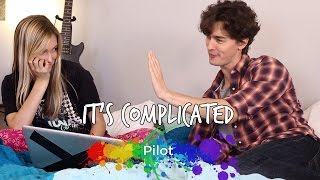 Pilot • It's Complicated S1 E1 • Web Series