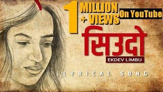 Siudo-[Old Verse]Babu Bogati[New Verse]-Ekdev Limbu [Official Lyrical Video]