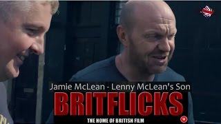 Lenny Mclean (Behind the Scenes My name is Lenny BRITFLICKS)