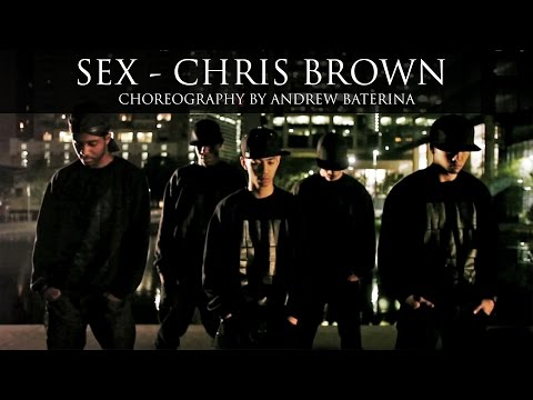 Andrew Baterina Choreography chrisbrown Sex