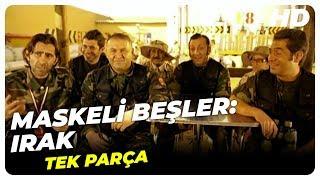 Maskeli Beşler: Irak (2007) | Türk Filmi