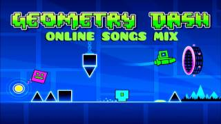 Geometry Dash ONLINE Songs MIX