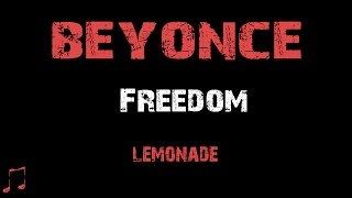 Beyonce - Freedom [ Lyrics ] (Album Lemonade)