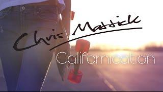 Chris Mattick - Californication