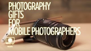 Photographer's Gift Guide: Mobile Photographers