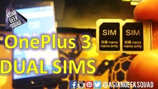 OnePlus 3 (3T) - All about the DUAL SIM CARDS!