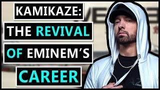 How Kamikaze Revived Eminem