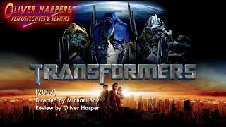TRANSFORMERS (2007) Retrospective / Review