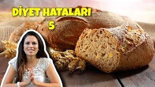 Diyet Hataları 5 | Kepek Ekmeği Kilo Aldırır Mı?