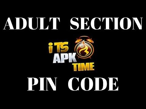 Xxx Mp4 PIN CODE FOR ADULT SECTION ON APK TIME 3gp Sex