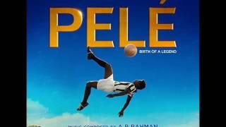 Pelé: Birth of a Legend - Full Soundtrack