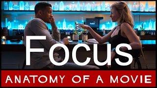 Focus Review (Will Smith / Margot Robbie)   Anatomy of a Movie