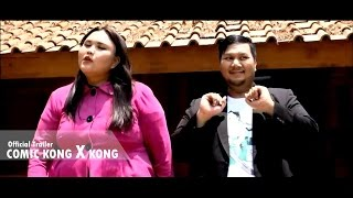 COMIC KONG X KONG Official Trailer  - Film Comedy Indonesia Terbaru