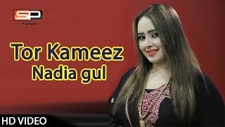 Nazia Iqbal | Tor Kameez Che Tor | Nadia Gul Dance | Umar Gul - pashto new songs 2017