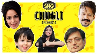 Bollywood Blind Items - SnG Chugli - Ep 06