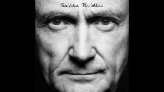 Phil Collins If Leaving Me Is Easy Live 2015