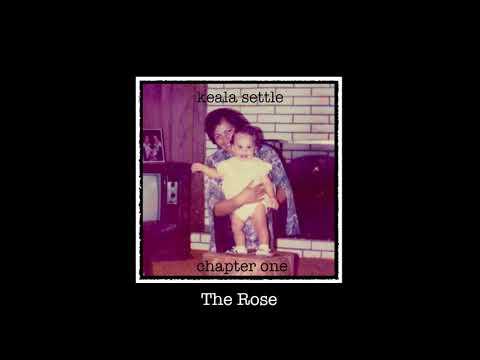 Keala Settle - The Rose (Official Audio)