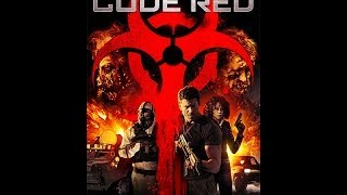 CODE RED Official Trailer