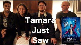The Greatest Showman - Tamara Just Saw