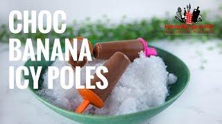 Chocolate Banana Icy Poles | Everyday Gourmet S7 EP46
