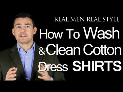 How to Wash & Clean Cotton Mens Dress Shirts - Male Clothing | Style Advice | Fashion Tips