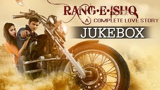 Rang-E-Ishq Songs Jukebox - Muzahid Khan, Kavya Kiran - Upcoming Hindi Movie