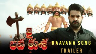 Raavana Song Trailer - Jai Lava Kusa | NTR, Nandamuri Kalyan Ram Bobby