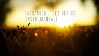 Passenger   Let Her Go Instrumental