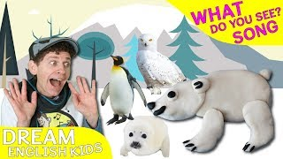 What Do You See? Song | Winter Wild Animals |  Learn English Kids