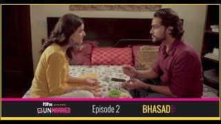 Unmarried | Episode - 2 Bhasad | Webseries | POPxo