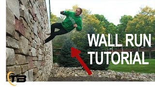How to Horizontal Wall Run - How To Parkour Tutorial - Tapp Brothers