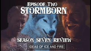 Angry Review of Game of Thrones Season 7 EP2 (Stormborn) + Recap & Predictions