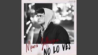 No lo ves (2018)