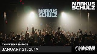 Global DJ Broadcast: Markus Schulz & Solis & Sean Truby (January 31, 2019)
