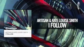 Artisan & Kate Louise Smith - I Follow (Essentializm)