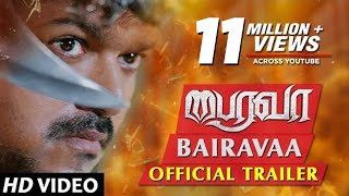 Bairavaa Official Trailer |