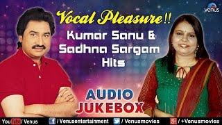 Vocal Pleasure !! : Kumar Sanu & Sadhna Sargam Hits - Bollywood Hits || Audio Jukebox