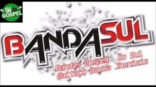 Bandas Do Sul Banda Jhenisis Gospel Gaitaço