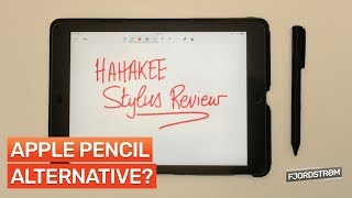 Hahakee Stylus REVIEW: Apple Pencil alternative for non-iPad Pros?