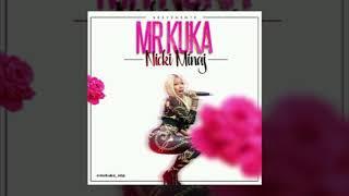Mr Kuka -  Nick Minaj (Audio)