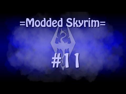 Skyrim: Ultra Modded Episode 11