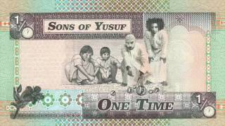 'One Time' by Sons of Yusuf (أيام الطيبين)