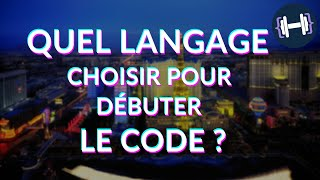 Quel langage choisir pour débuter le code ?