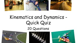 Kinematics and Dynamics Quick Quiz - A level Phyiscs