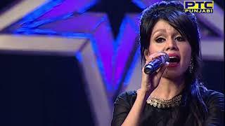 Voice Of Punjab Season 5 | Prelims 20 | Sonu Kakkar I Song - Naina