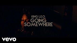 King Leo - Going Somewhere